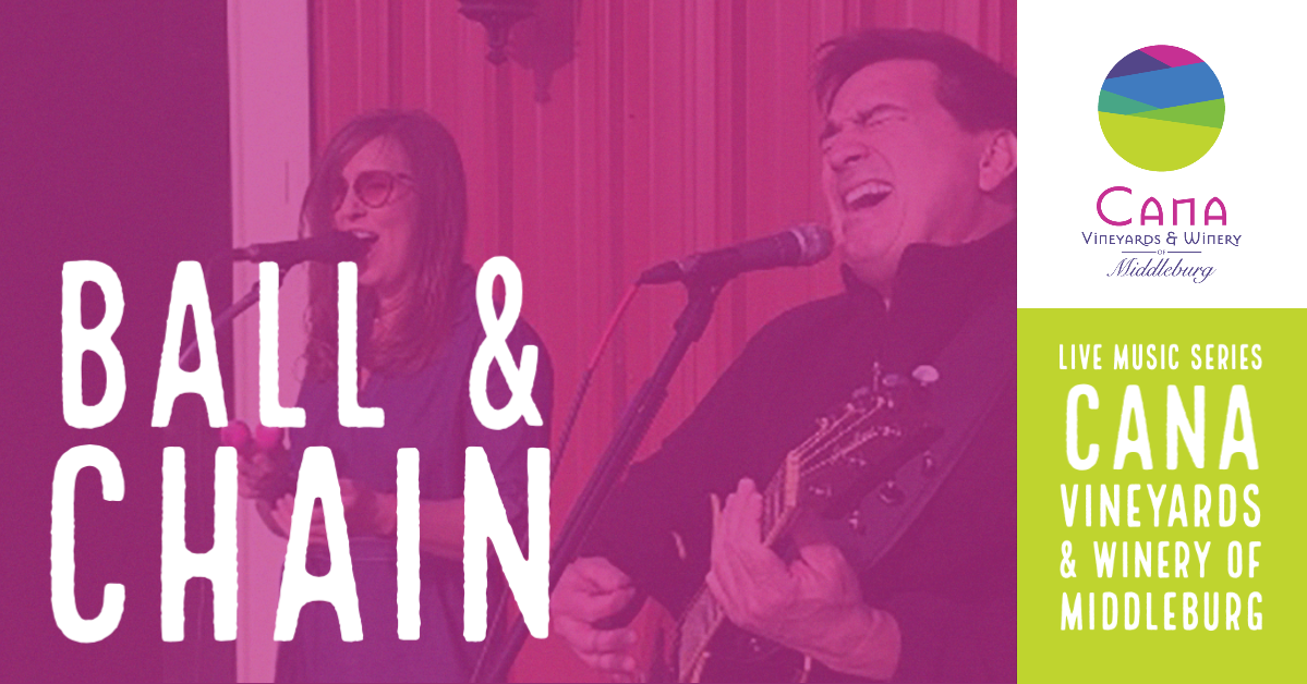 Live Music Series – Ball & Chain
